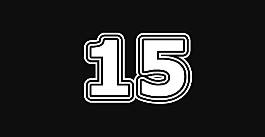 Numeroloji: 15 sayısının anlamı